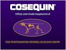 Cosequin Official joint health supplement of 142th Westminster Dog Show